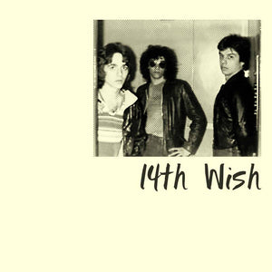 14th WISH- I Gotta Get Rid Of You 7""
