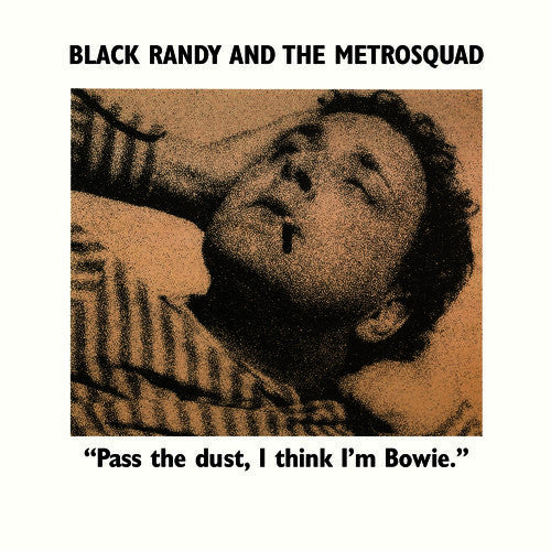 BLACK RANDY & THE METROSQUAD- Pass The Dust I Think I'm Bowie LP