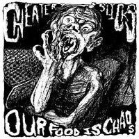 CHEATER SLICKS- Our Food Is Chaos LP