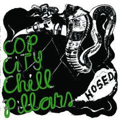 COP CITY CHILL PILLARS- Hosed LP