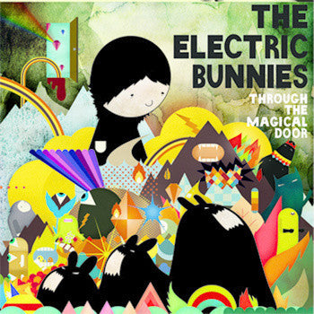 ELECTRIC BUNNIES- Through The Magical Door LP