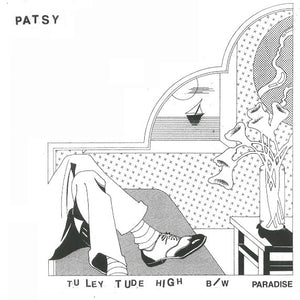 *PATSY- Tuley Tude High 7""