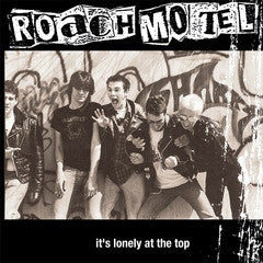 ROACH MOTEL- It's Lonely At The Top LP