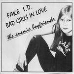 ANEMIC BOYFRIENDS- Fake ID 7""
