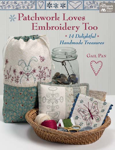 Patchwork Loves Embroidery Too
