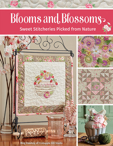 Crabapple Hill Designs-Blooms and Blossoms