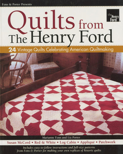Quilts from the Henry Ford