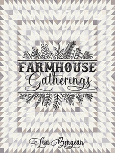 Farmhouse Gatherings