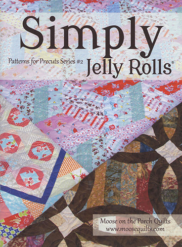 Simply Jelly Rolls Patterns for Precuts #2