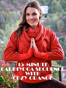 15-MINUTE CARDIYOGA SEQUENCE WITH COZY ORANGE