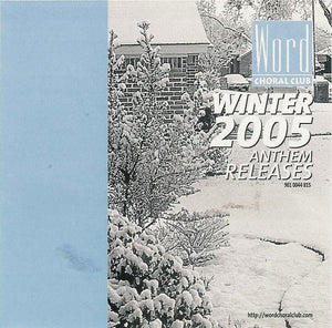 Word Choral Club Winter 2005 Anthem Releases (2CDs)