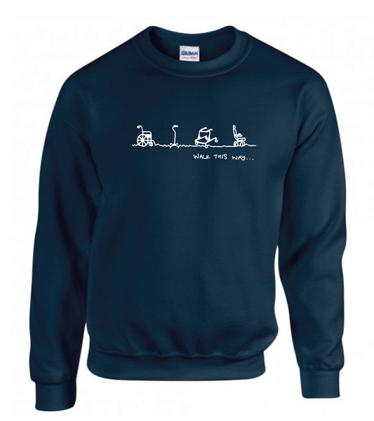 Walk This Way Sweatshirt ADULT