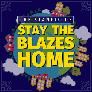 Stay the Blazes Home Digital Track