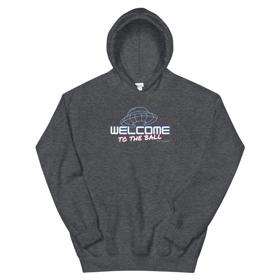Welcome to the Ball Hoodie