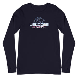 Welcome to the Ball Long Sleeve Shirt