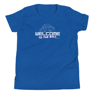 Welcome to the Ball Youth T-Shirt