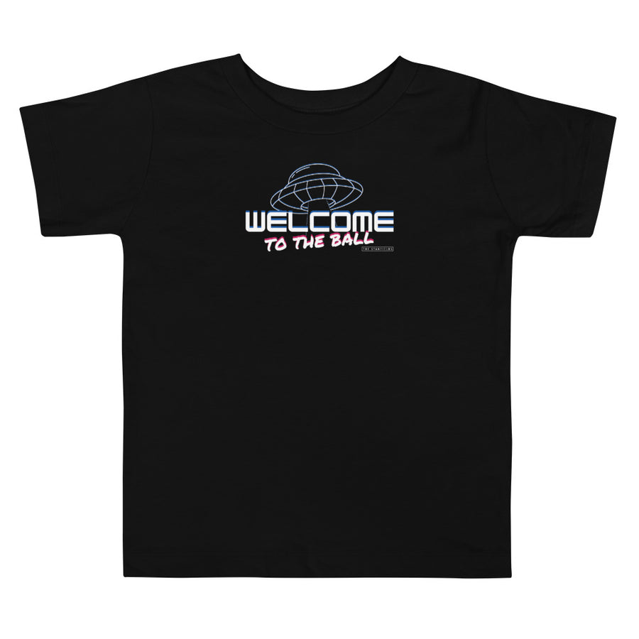 Welcome to the Ball Toddler T-Shirt