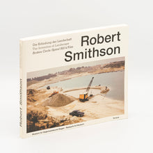 Load image into Gallery viewer, Robert Smithson: The Invention of Landscape