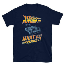 Load image into Gallery viewer, Your Future Is What You Make It Vintage Car T-Shirt - SoulTrendz
