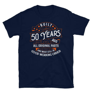 Built 50 Years Ago Vintage Birthday T-Shirt - SoulTrendz