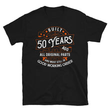 Load image into Gallery viewer, Built 50 Years Ago Vintage Birthday T-Shirt - SoulTrendz