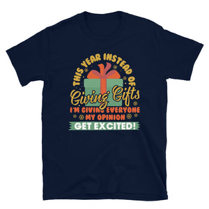 This Year Funny Saying Any Occasion Gift T-Shirt