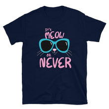 Load image into Gallery viewer, It's Meow Or Never Cute Cat Face T-Shirt - SoulTrendz