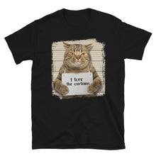 Load image into Gallery viewer, I Tore The Curtains Funny Cat T-Shirt