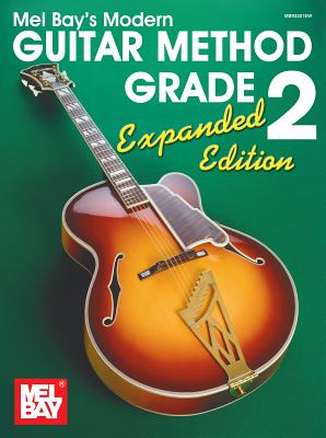 Mel Bay Modern Guitar Method 2 Expanded edition