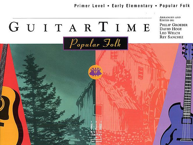 Guitar Time Popular Folk Primer Level