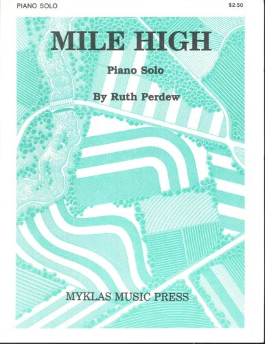 Mile High Ruth Perdew Piano Solo