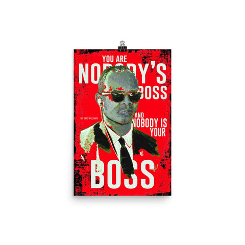 Nobody's Boss - Dr. Eric Williams Poster