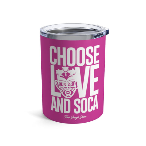 Choose LOVE and SOCA Tumbler (Pink 10 oz) - Trini Jungle Juice Store