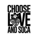 Choose LOVE and SOCA Sticker - Trini Jungle Juice Store