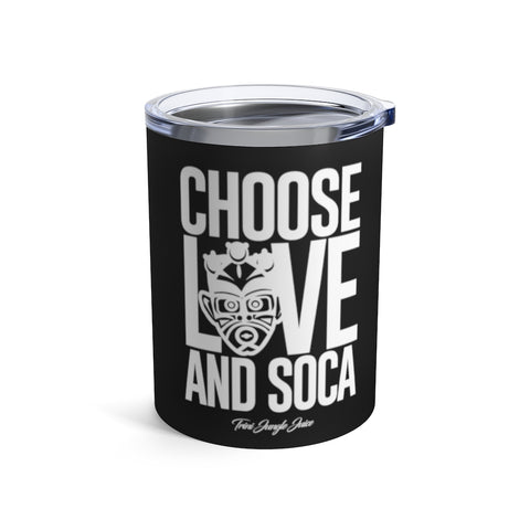 Choose LOVE and SOCA Tumbler (Black 10 oz) - Trini Jungle Juice Store