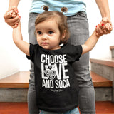 Choose LOVE and SOCA - Toddler T-Shirt (White Print) - Trini Jungle Juice Store