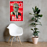 Nobody's Boss - Dr. Eric Williams Framed Poster