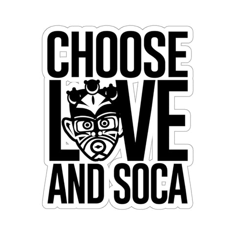 Choose LOVE and SOCA Sticker