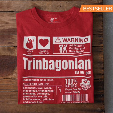 A Product of Trinidad and Tobago - Trinbagonian Unisex T-Shirt