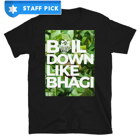 Caribbean Sayings - Boil Down Like Bhagi Unisex T-Shirt