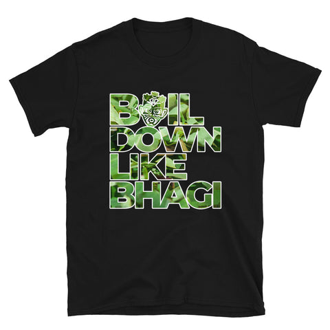 Caribbean Sayings - Boil Down Like Bhagi Unisex T-Shirt (Limited Edition)