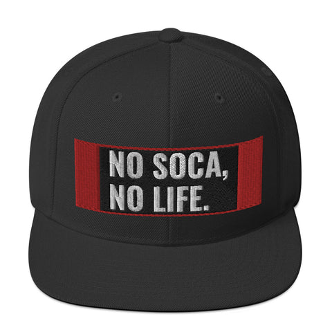 We Soca - No Soca, No Life Snapback Hat