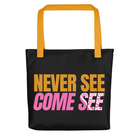 Caribbean Sayings - Never See Come See Tote Bag - Trini Jungle Juice Store