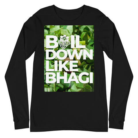 Caribbean Sayings - Boil Down Like Bhagi Unisex Long Sleeve Tee