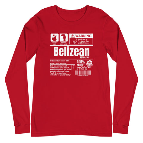 A Product of Belize - Belizean Unisex Long Sleeve Tee