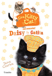 Doctora Kitty Cat ¡al rescate! Daisy la Gatita