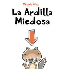La Ardilla Miedosa Series (3 book set)