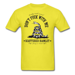 Classic Don't Fuck With Me T-Shirt - yellow