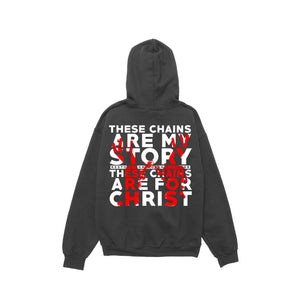 """Chains for Christ"" Hoodie"