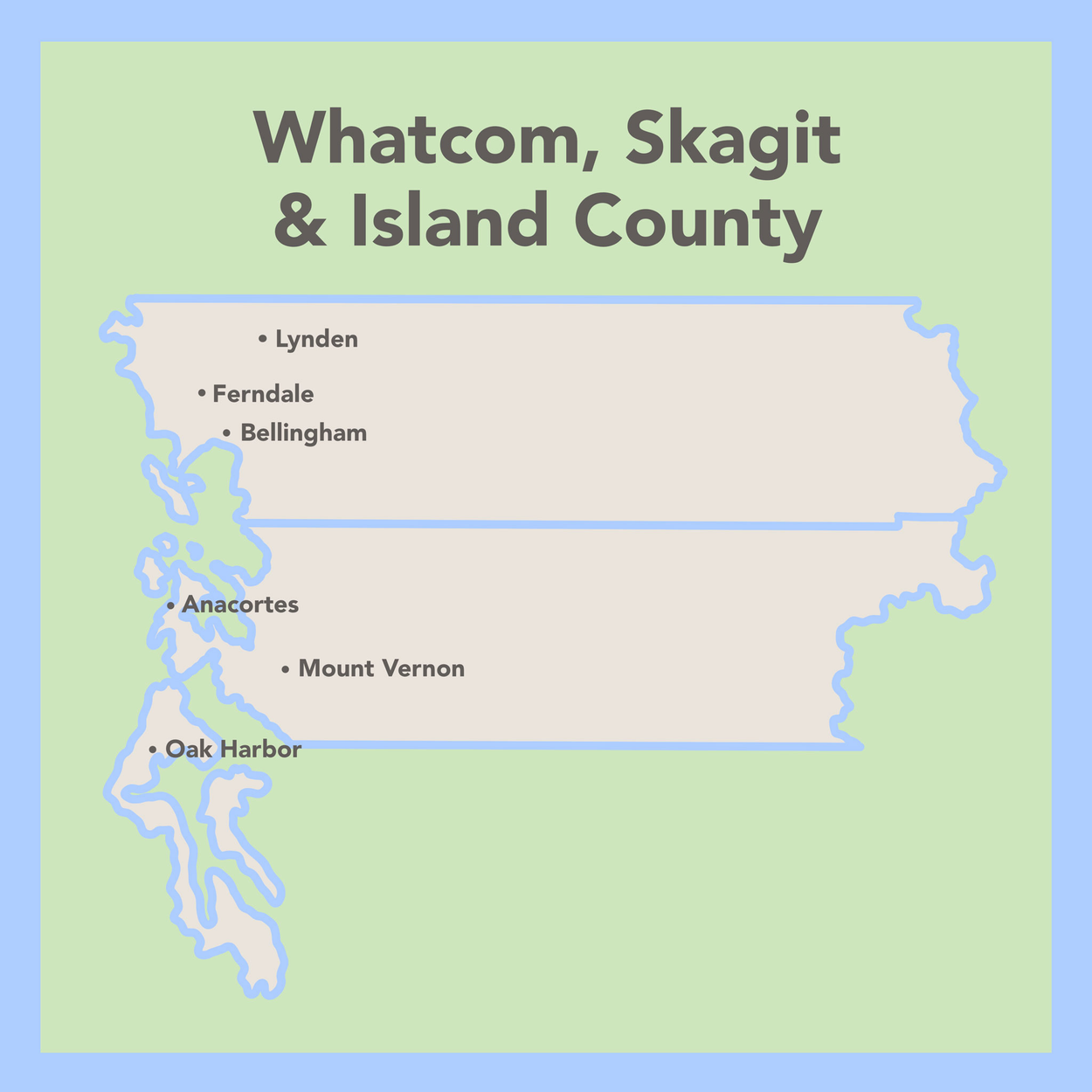 WHATCOM & SKAGIT COUNTIES